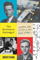 The Brothers Vonnegut Cover Image