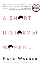 A Short History of Women Cover Image