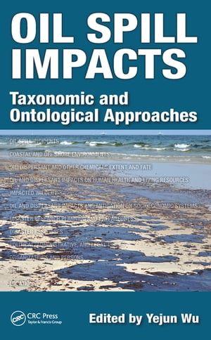 Oil Spill Impacts Taxonomic and Ontological Approaches