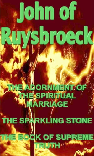 THE ADORNMENT OF THE SPIRITUAL MARRIAGE - THE SPARKLING STONE - THE BOOK OF SUPREME TRUTH