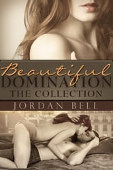 Jordan Bell - Beautiful Domination: The Collection