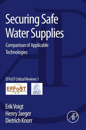 Securing Safe Water Supplies Comparison of Applicable Technologies