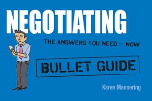Negotiating: Bullet Guides