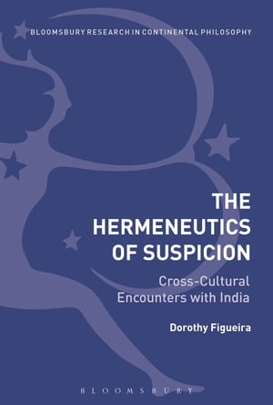 The Hermeneutics of Suspicion Cross-Cultural Encounters with India