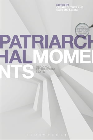 Patriarchal Moments Reading Patriarchal Texts