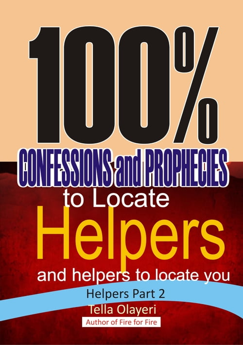 100% CONFESSIONS and PROPHECIES to Locate Helpers and helpers to locate you