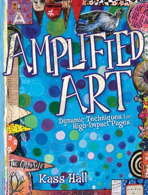 Amplified Art Dynamic Techniques for High-Impact Pages
