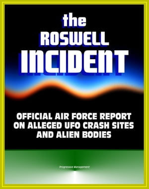 The Roswell Incident: Case Closed,  The Official Air Force Report on Alleged UFO Crash Sites and Alien Bodies from 1947 - Witness Statements,  High Dive
