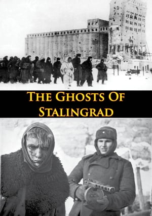 Ghosts Of Stalingrad