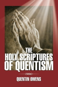 The Holy Scriptures of Quentism