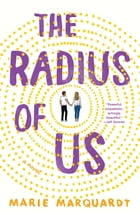 The Radius of Us Cover Image