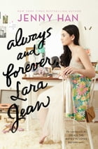 Always and Forever, Lara Jean Cover Image