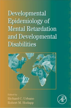 International Review of Research in Mental Retardation Developmental Epidemiology of Mental Retardation and Developmental Disabilities