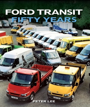 Ford Transit Fifty Years