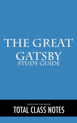 The Great Gatsby: Study Guide