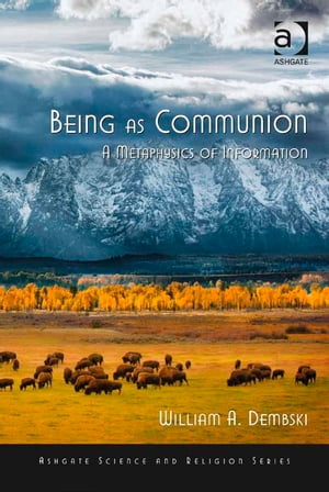 Being as Communion A Metaphysics of Information