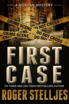 FIRST CASE: Murder Alley (McRyan Mystery Series) Cover Image