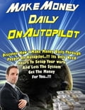 online magazine -  Make Money Daily On Autopilot - Discover How I Make Money Daily Through Paypal On Autopilot, Its Only Need Hours to Setup Your Work and Lets the System Get the Money for You