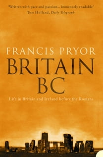 Britain BC: Life in Britain and Ireland Before the Romans (Text Only)