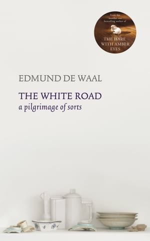 The White Road a pilgrimage of sorts