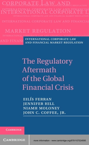 The Regulatory Aftermath of the Global Financial Crisis