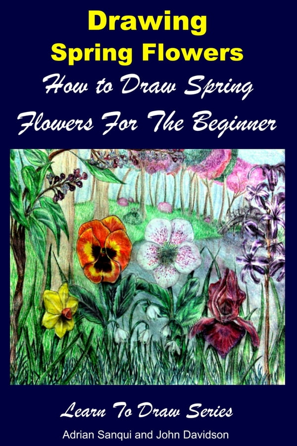 Drawing spring flowers how to draw spring flowers for the beginner drawing spring flowers how to draw spring flowers for the beginner mightylinksfo