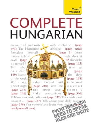 Complete Hungarian Beginner to Intermediate Course Learn to Read,  Write,  Speak and Understand a New Language with Teach Yourself