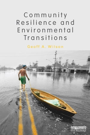 Community Resilience and Environmental Transitions