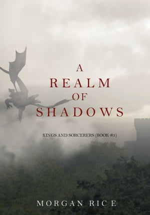 A Realm of Shadows (Kings and Sorcerers?Book #5)