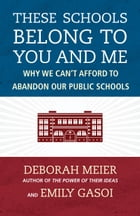 These Schools Belong to You and Me Cover Image