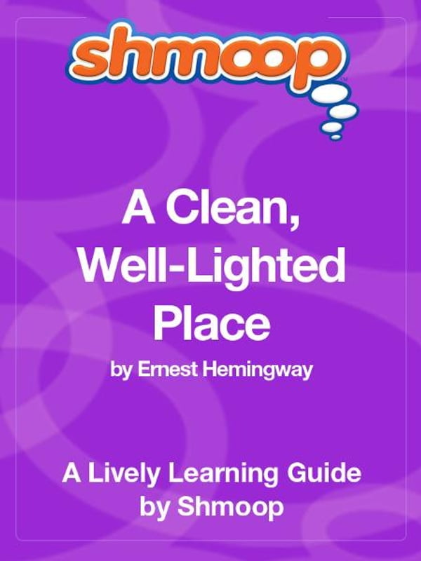 literary analysis essay on a clean well lighted place A clean well lighted place essay a clean well lighted place analysis tone and book notes including comprehensive chapter analysis of literature essays.