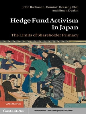 Hedge Fund Activism in Japan The Limits of Shareholder Primacy
