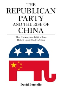 The Republican Party and the Rise of China