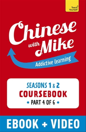 Learn Chinese with Mike Absolute Beginner Coursebook Seasons 1 & 2 Part 6