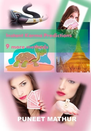 Instant Karma Predictions Universal 9 more methods Instant Karma Prediction,  #2