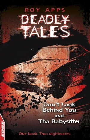 EDGE - Deadly Tales: Dont Look Behind You and The Babysitter EDGE: Deadly Tales