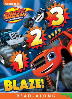 1, 2, 3 Blaze (Blaze and the Monster Machines)