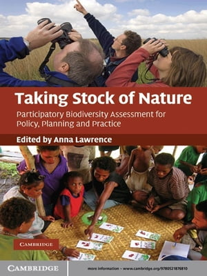 Taking Stock of Nature Participatory Biodiversity Assessment for Policy,  Planning and Practice