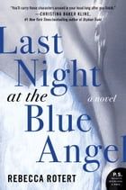 Last Night at the Blue Angel Cover Image