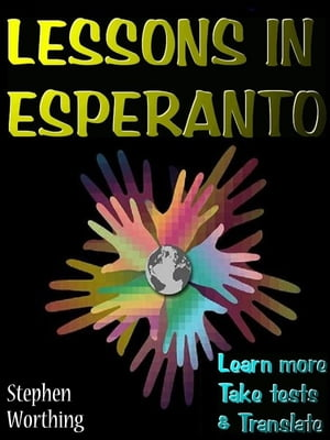 Lessons in Esperanto Learn more with your Kobo,  take tests and translate