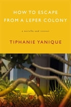 How to Escape from a Leper Colony Cover Image