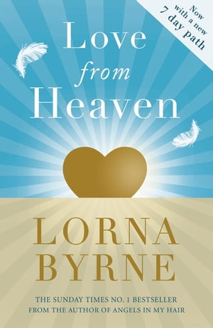 Love From Heaven Now includes a 7 day path to bring more love into your life