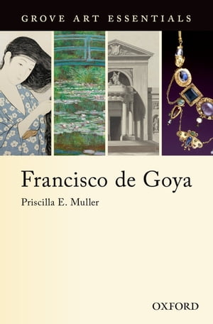 Francisco de Goya (Grove Art Essentials)