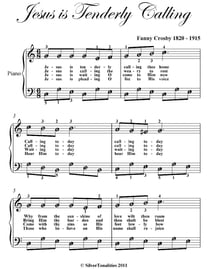Jesus Is Tenderly Calling You Home Easy Piano Sheet Music