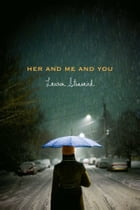 Her and Me and You Cover Image