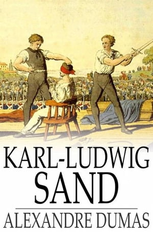 Karl-Ludwig Sand Celebrated Crimes