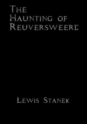The Haunting of Reuversweerd