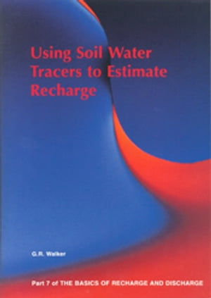 Using Soil Water Tracers to Estimate Recharge - Part 7