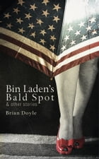 Bin Laden's Bald Spot Cover Image