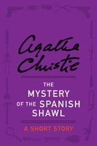The Mystery of the Spanish Shawl Cover Image